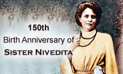 150th Birth Anniversary of Sister Nivedita